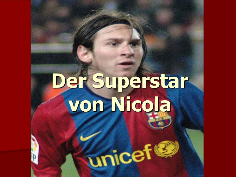 Der Superstar von Nicola