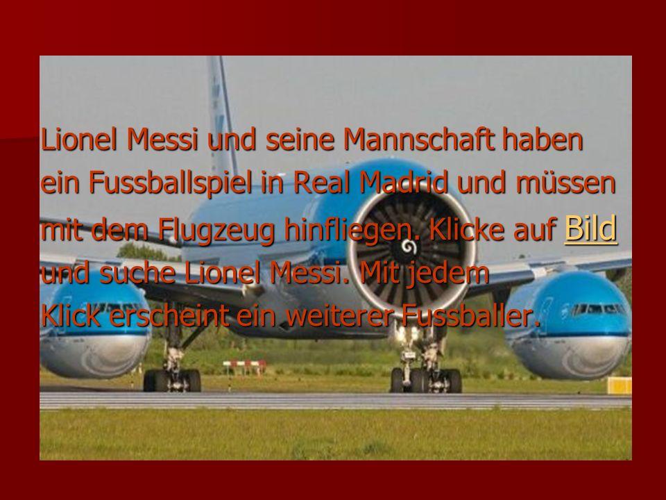 Lionel Messi und seine Mannschaft haben