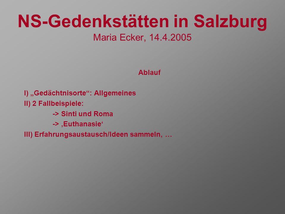 NS-Gedenkstätten in Salzburg Maria Ecker, 14.4.2005