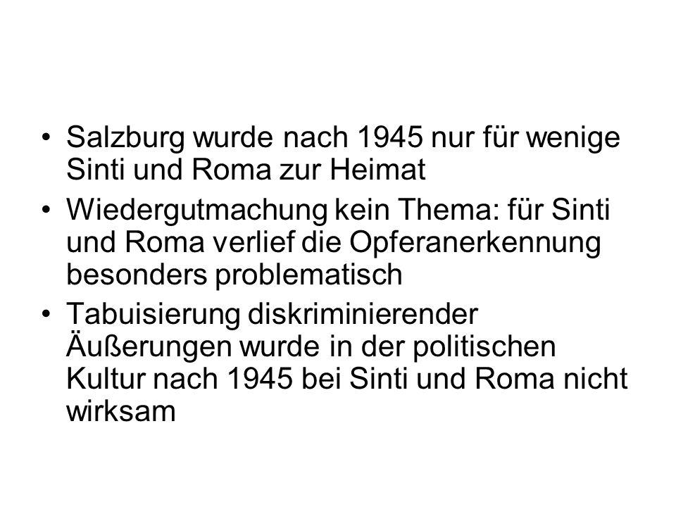 Salzburg wurde nach 1945 nur für wenige Sinti und Roma zur Heimat