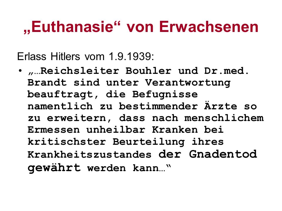 """""""Euthanasie von Erwachsenen"""