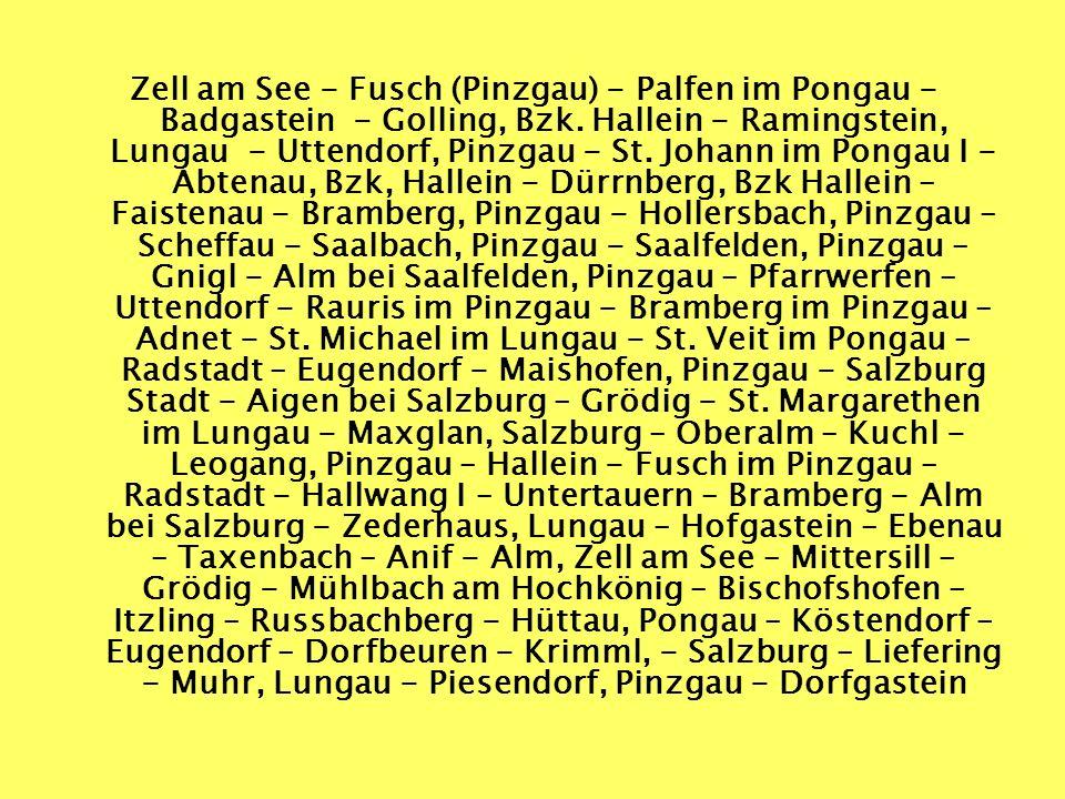 Zell am See - Fusch (Pinzgau) - Palfen im Pongau - Badgastein - Golling, Bzk.