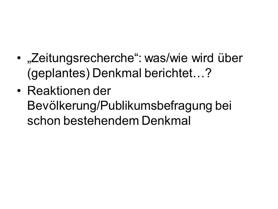 """""""Zeitungsrecherche : was/wie wird über (geplantes) Denkmal berichtet…"""