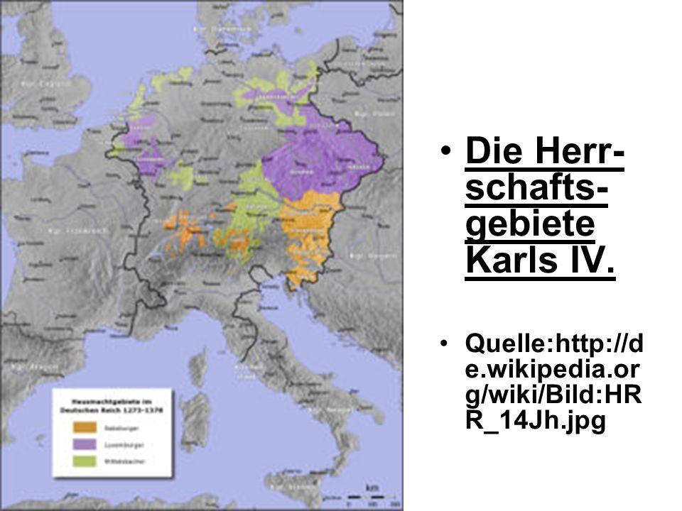 Die Herr-schafts-gebiete Karls IV.