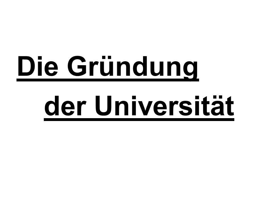 Die Gründung der Universität