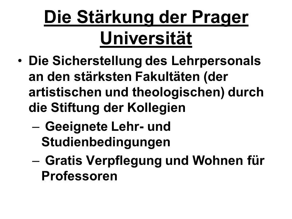 Die Stärkung der Prager Universität