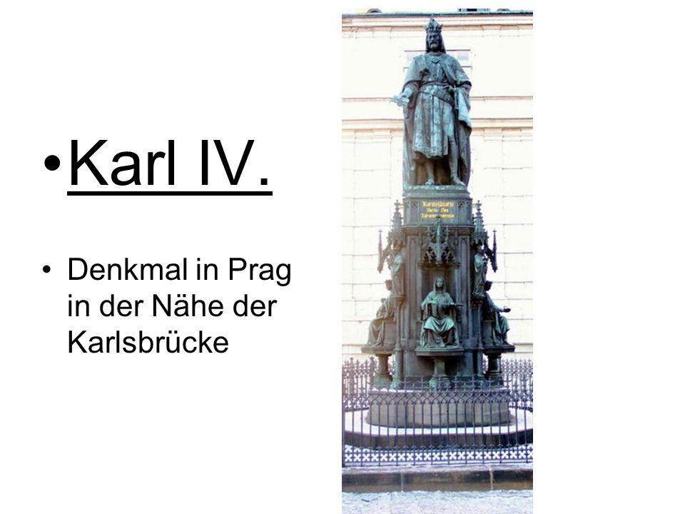 Karl IV. Denkmal in Prag in der Nähe der Karlsbrücke