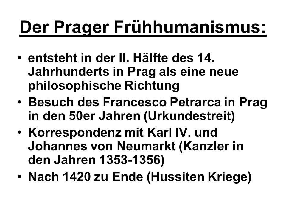 Der Prager Frühhumanismus: