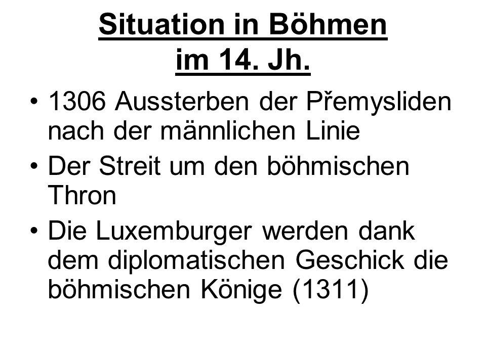Situation in Böhmen im 14. Jh.