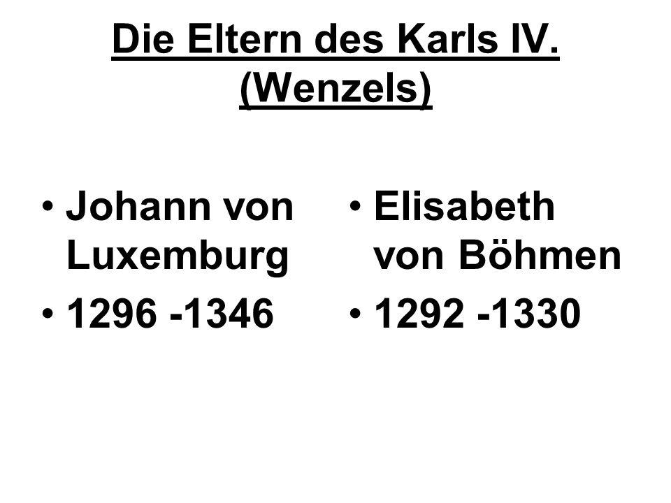 Die Eltern des Karls IV. (Wenzels)
