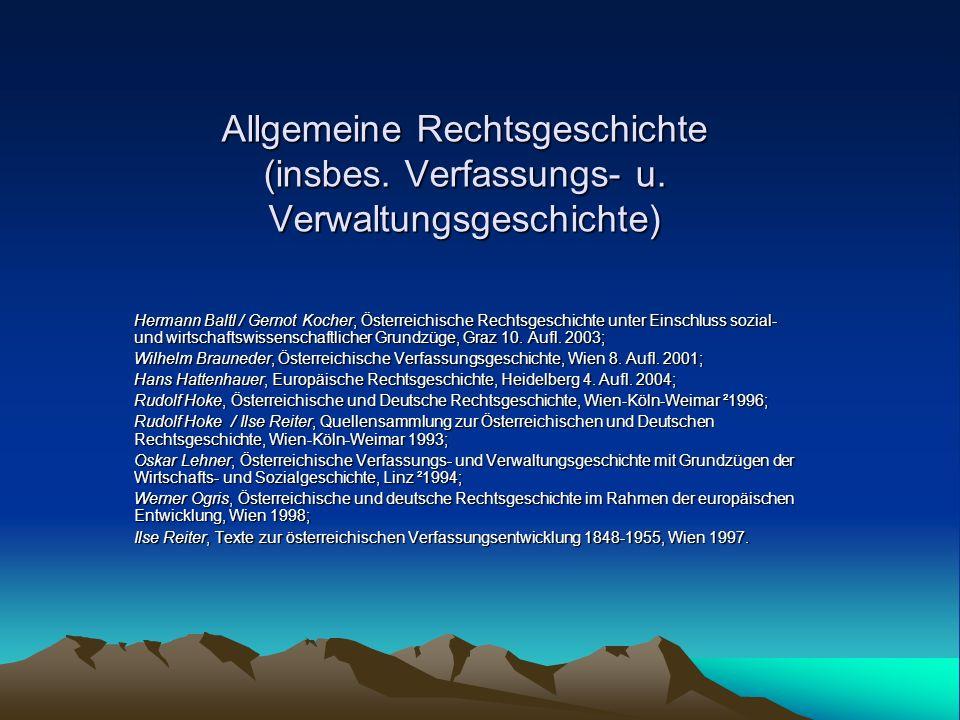 Allgemeine Rechtsgeschichte (insbes. Verfassungs- u