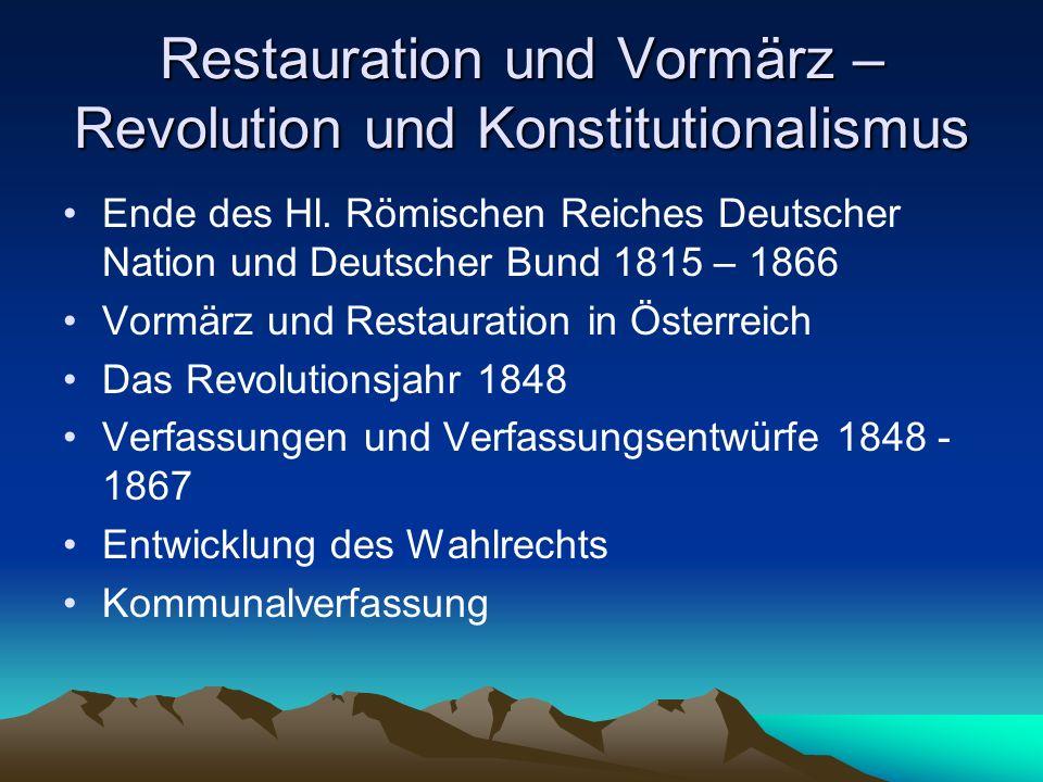 Restauration und Vormärz – Revolution und Konstitutionalismus
