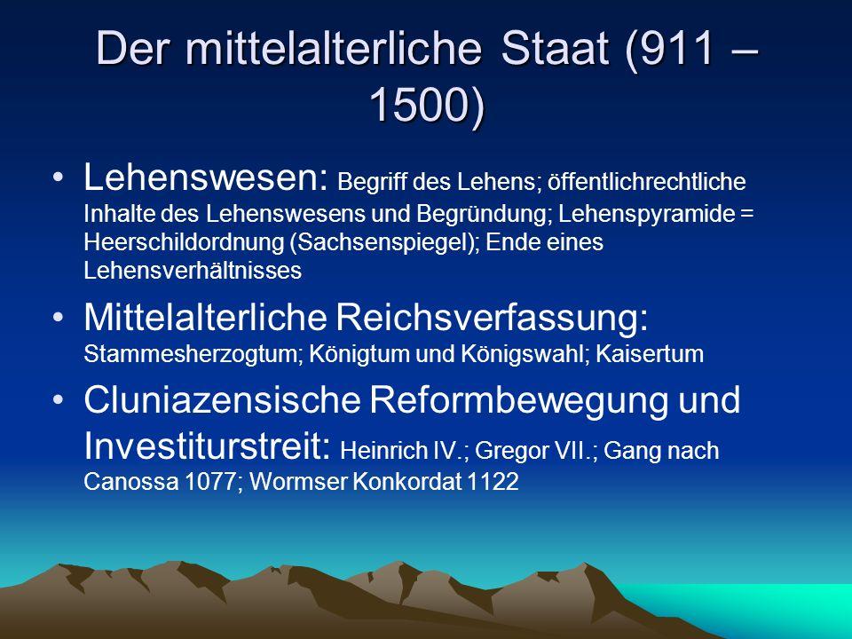 Der mittelalterliche Staat (911 – 1500)