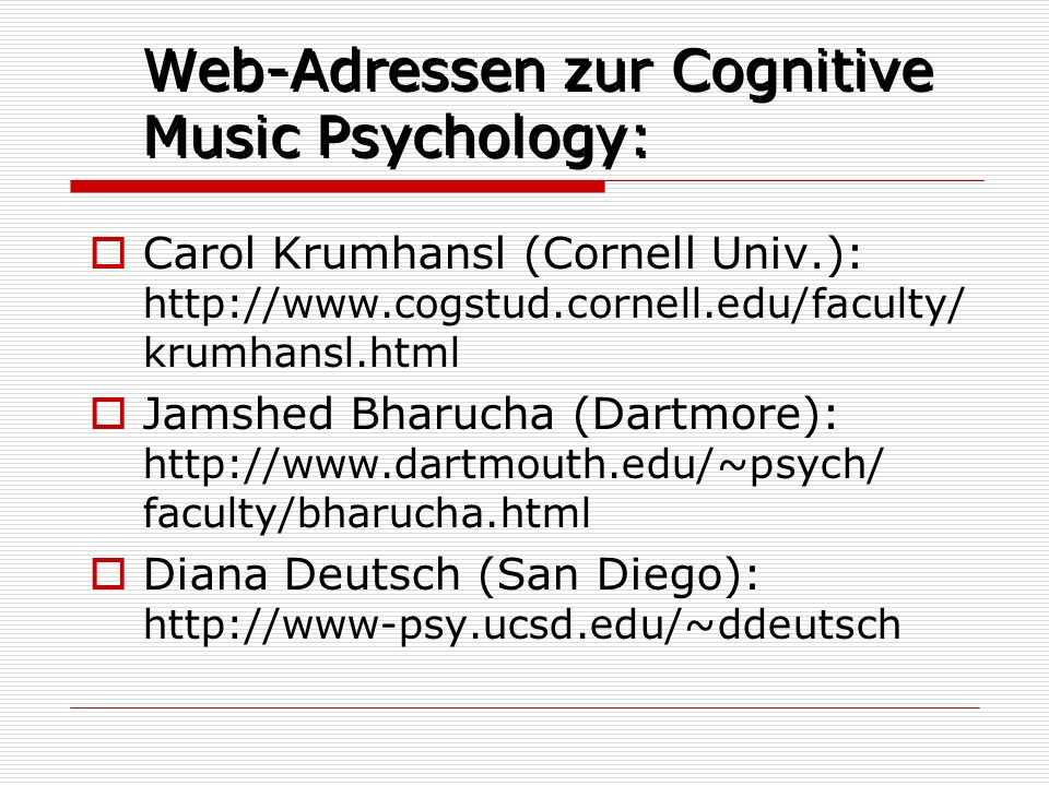 Web-Adressen zur Cognitive Music Psychology: