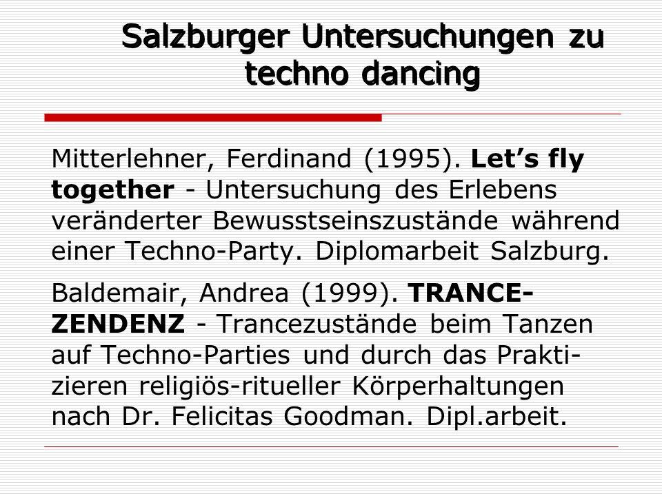 Salzburger Untersuchungen zu techno dancing