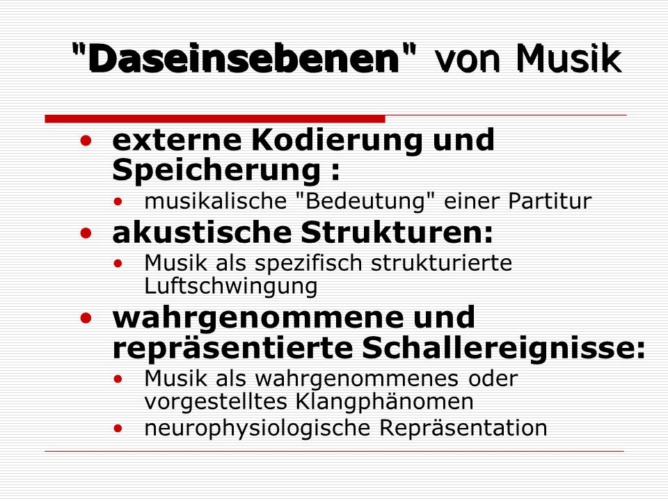 Daseinsebenen von Musik