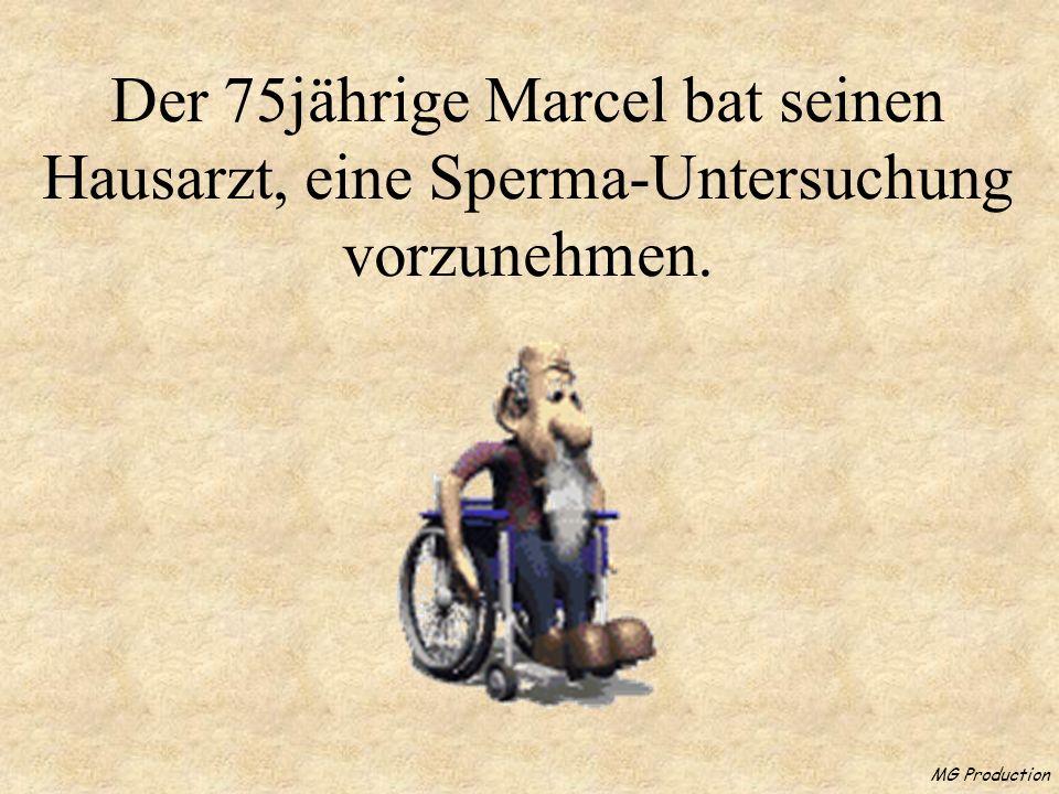 Der 75jährige Marcel bat seinen Hausarzt, eine Sperma-Untersuchung vorzunehmen.