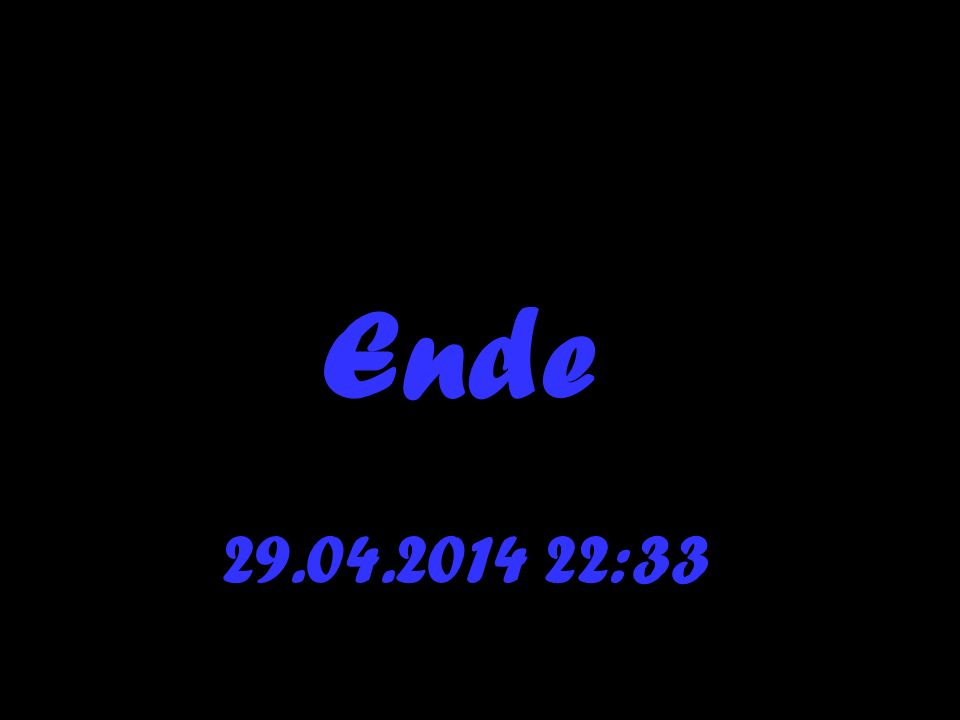 Ende 28.03.2017 21:42