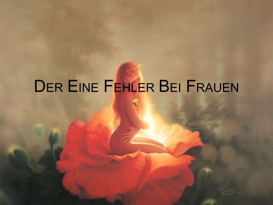 DER EINE FEHLER BEI FRAUEN