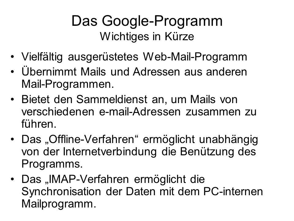 Das Google-Programm Wichtiges in Kürze