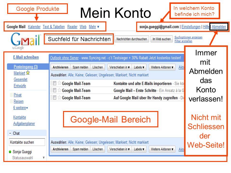 Mein Konto Google-Mail Bereich Immer mit Abmelden das Konto verlassen!