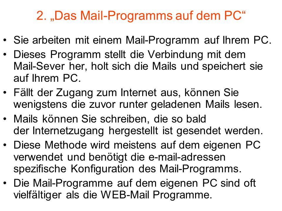 """2. """"Das Mail-Programms auf dem PC"""
