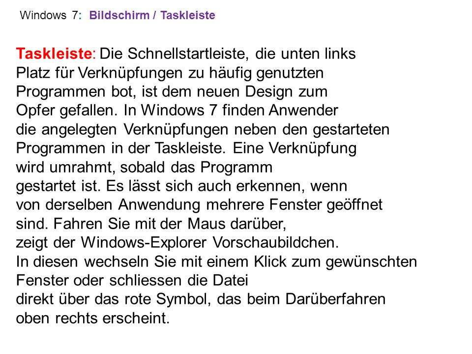 Windows 7: Bildschirm / Taskleiste