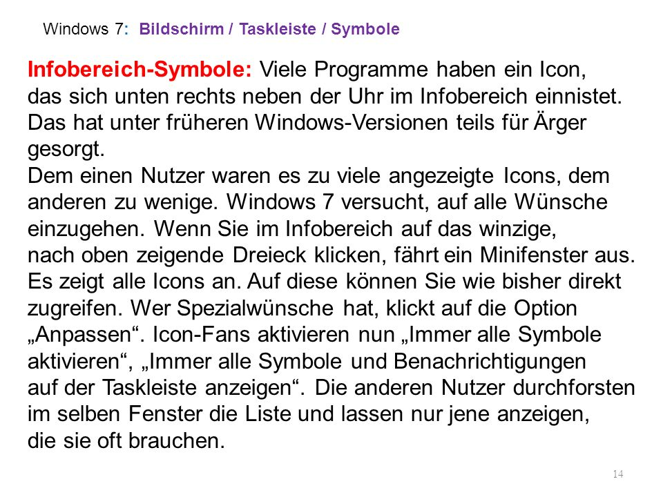 Windows 7: Bildschirm / Taskleiste / Symbole