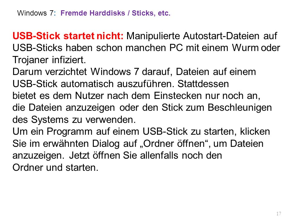 Windows 7: Fremde Harddisks / Sticks, etc.