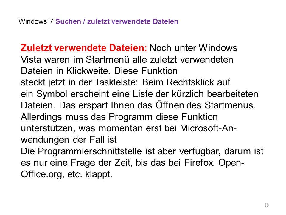 Windows 7 Suchen / zuletzt verwendete Dateien