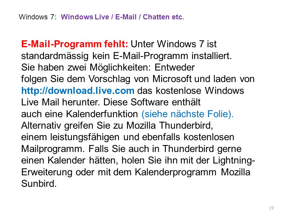 Windows 7: Windows Live / E-Mail / Chatten etc.