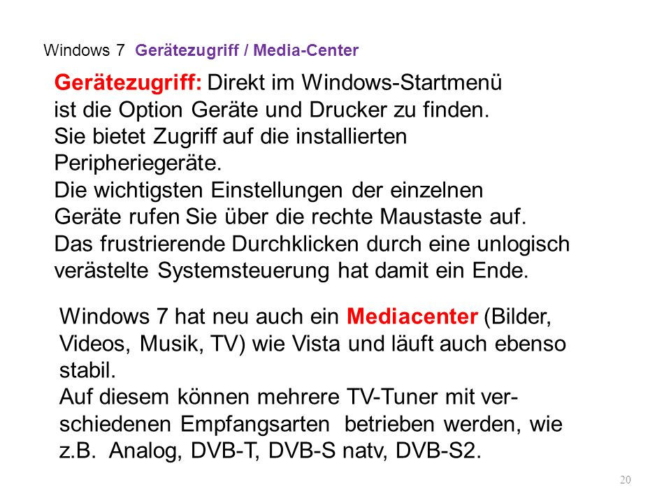 Windows 7 Gerätezugriff / Media-Center