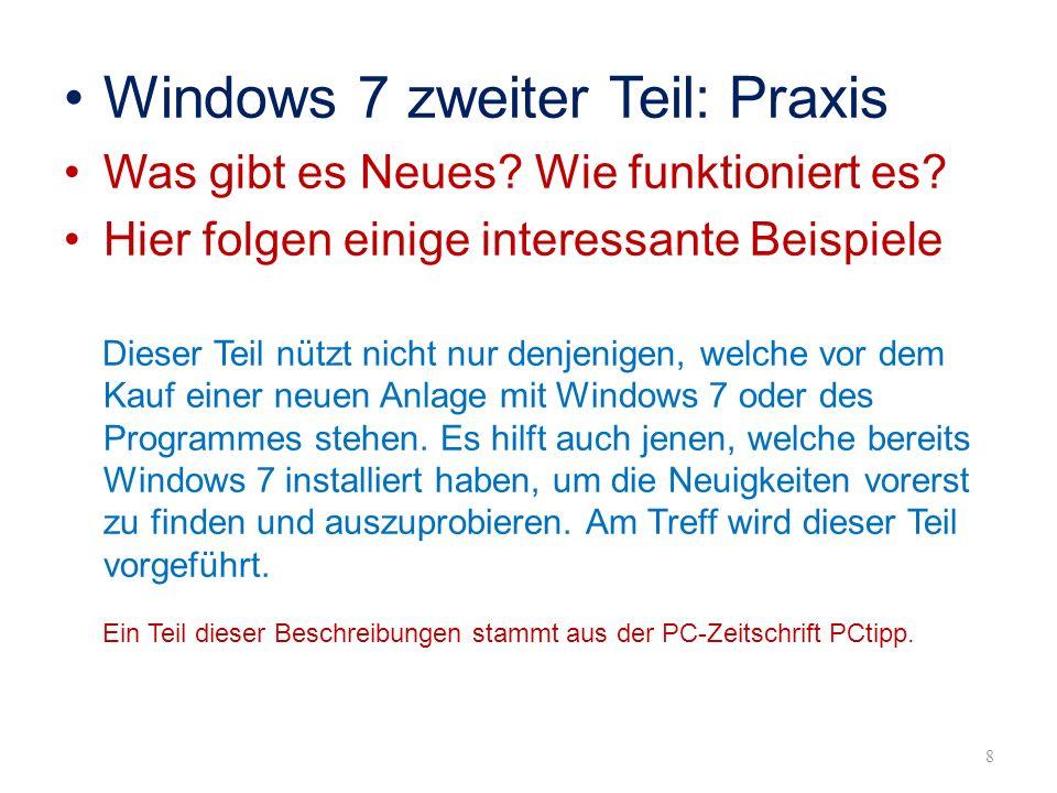 Windows 7 zweiter Teil: Praxis