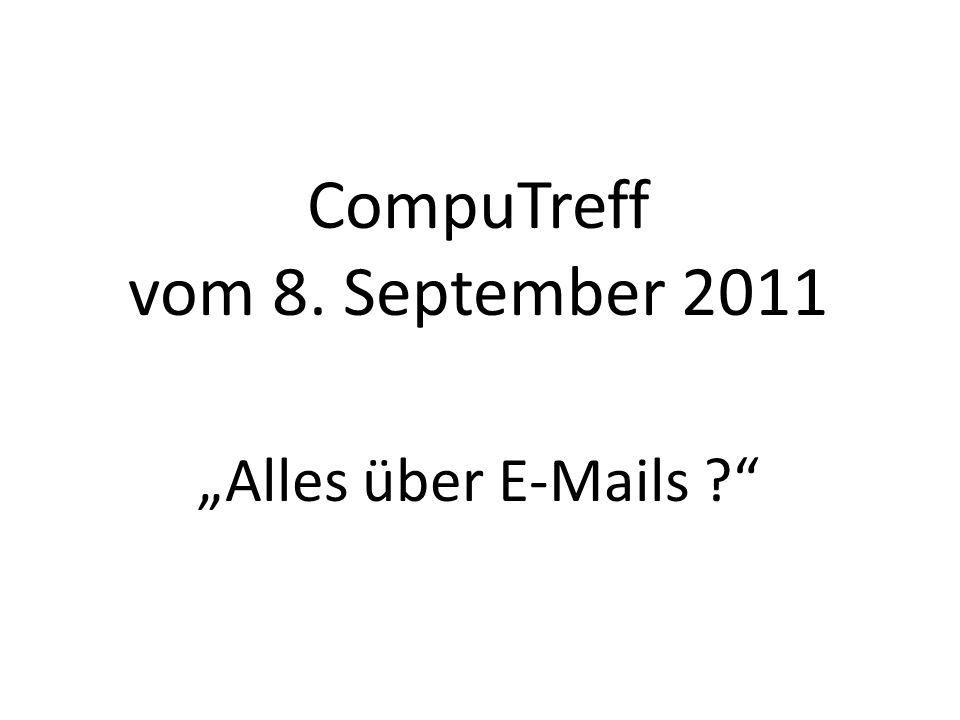 "CompuTreff vom 8. September 2011 ""Alles über E-Mails"