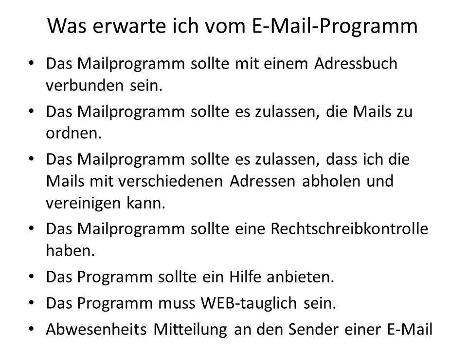 Was erwarte ich vom E-Mail-Programm