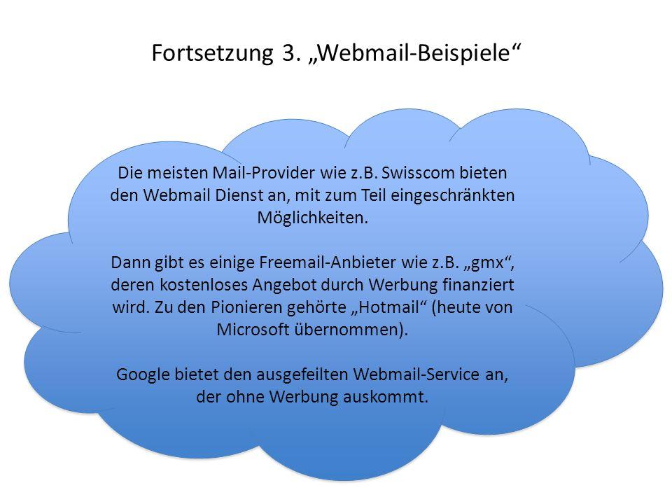 """Fortsetzung 3. """"Webmail-Beispiele"""