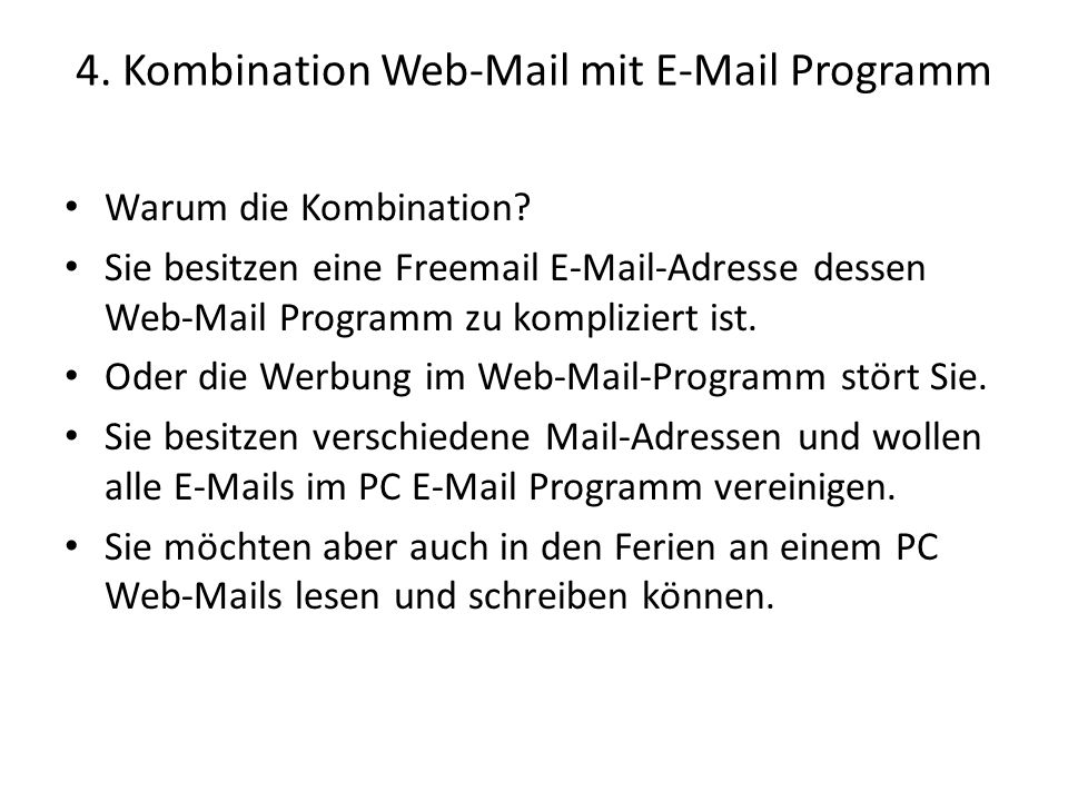 4. Kombination Web-Mail mit  Programm
