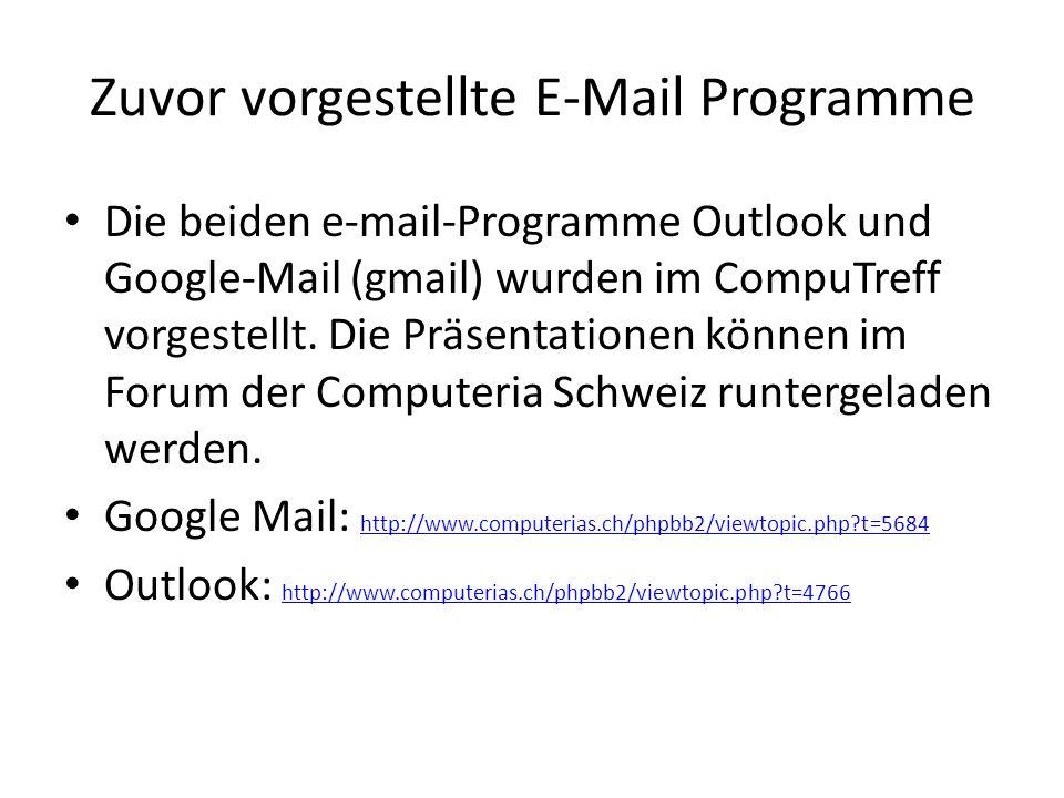 Zuvor vorgestellte E-Mail Programme