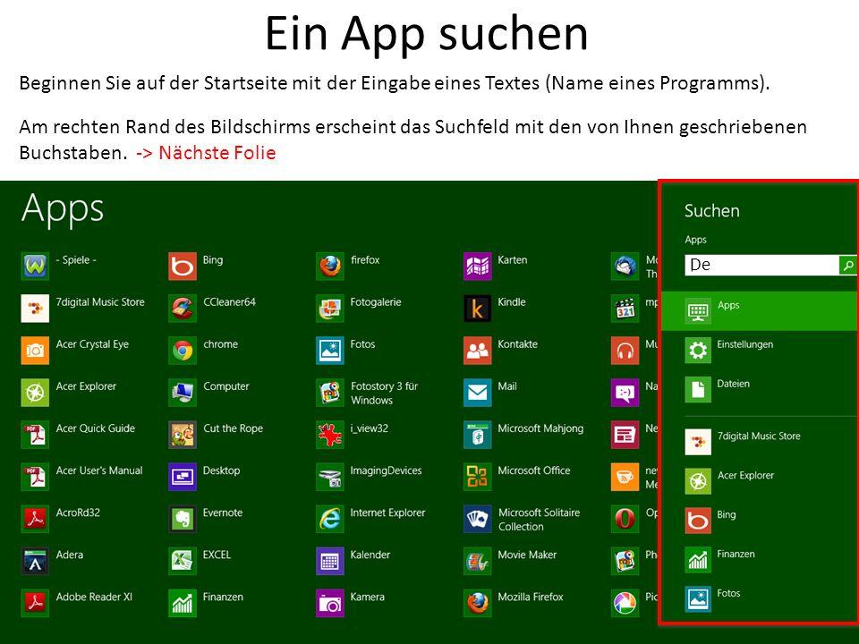 Ein App suchen Beginnen Sie auf der Startseite mit der Eingabe eines Textes (Name eines Programms).