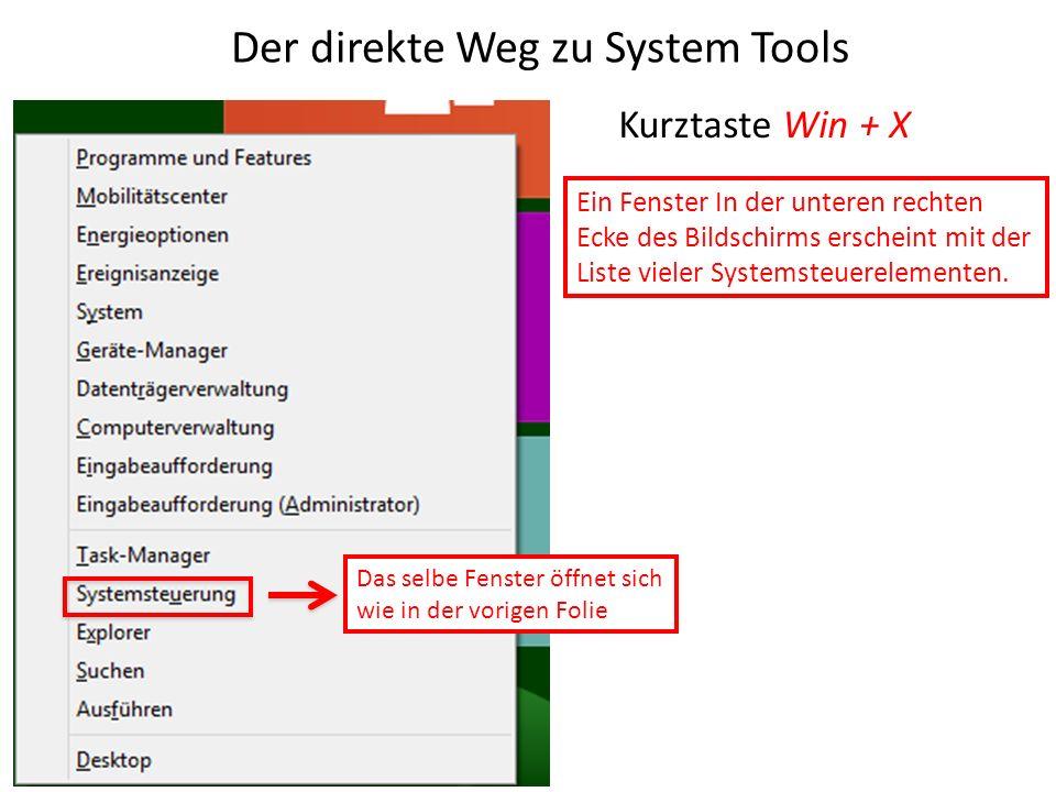 Der direkte Weg zu System Tools