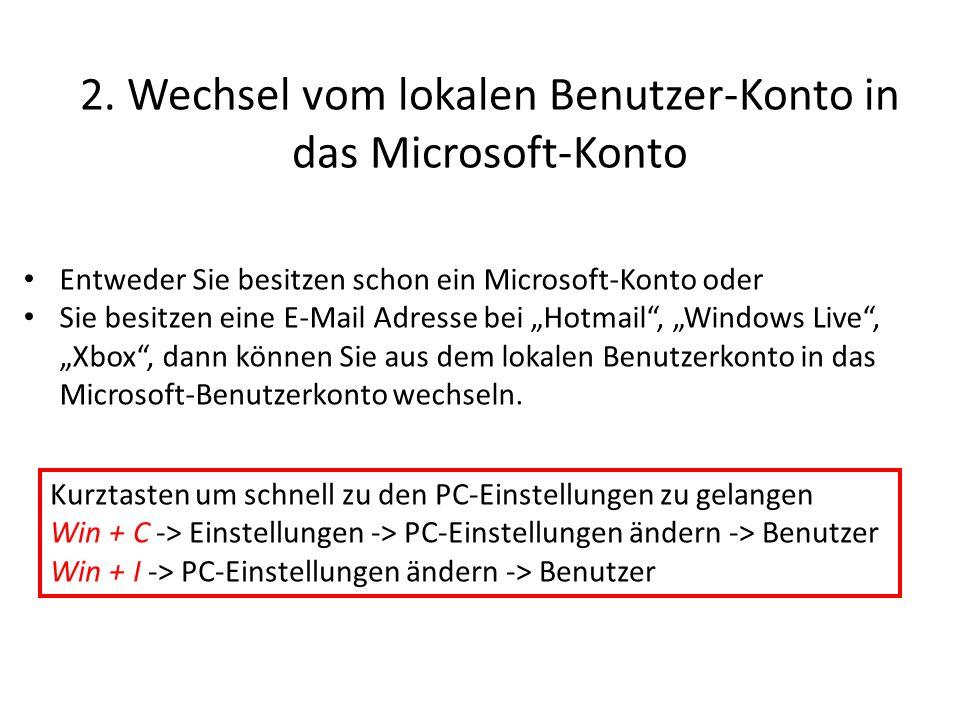 2. Wechsel vom lokalen Benutzer-Konto in das Microsoft-Konto
