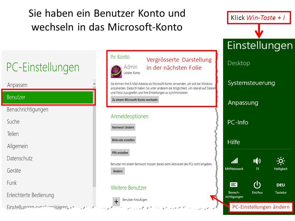 Sie haben ein Benutzer Konto und wechseln in das Microsoft-Konto