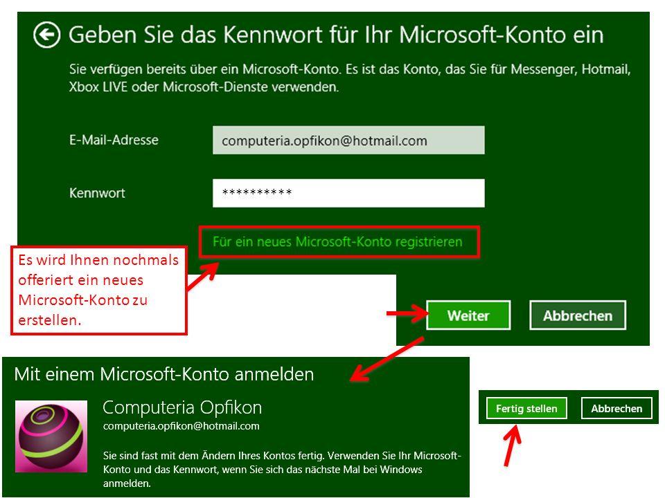 Es wird Ihnen nochmals offeriert ein neues Microsoft-Konto zu