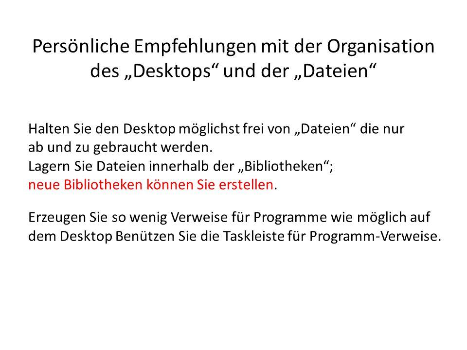 """Persönliche Empfehlungen mit der Organisation des """"Desktops und der """"Dateien"""