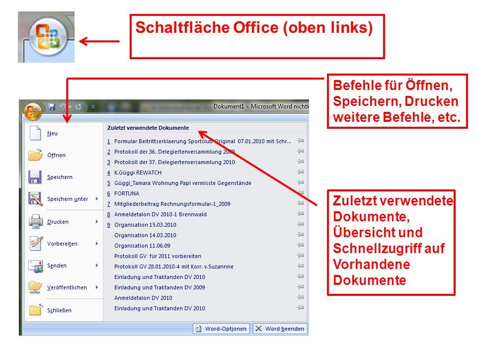 Schaltfläche Office (oben links)