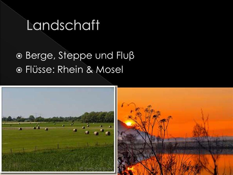 Landschaft Berge, Steppe und Fluβ Flüsse: Rhein & Mosel