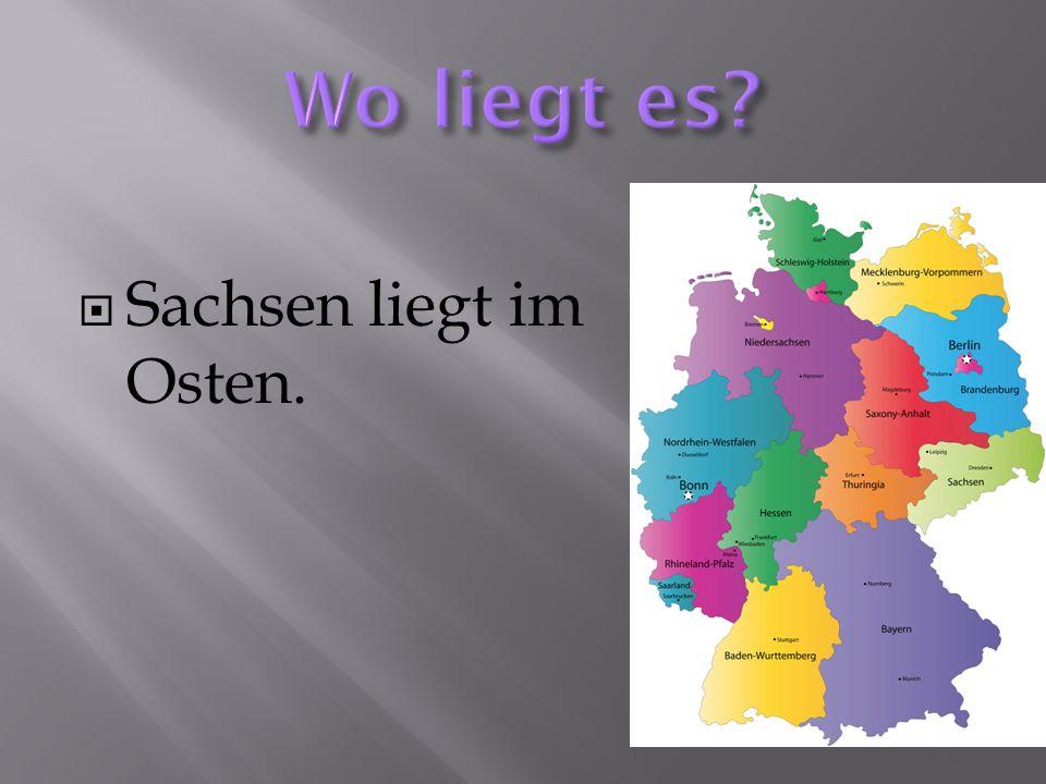 Wo liegt es Sachsen liegt im Osten.