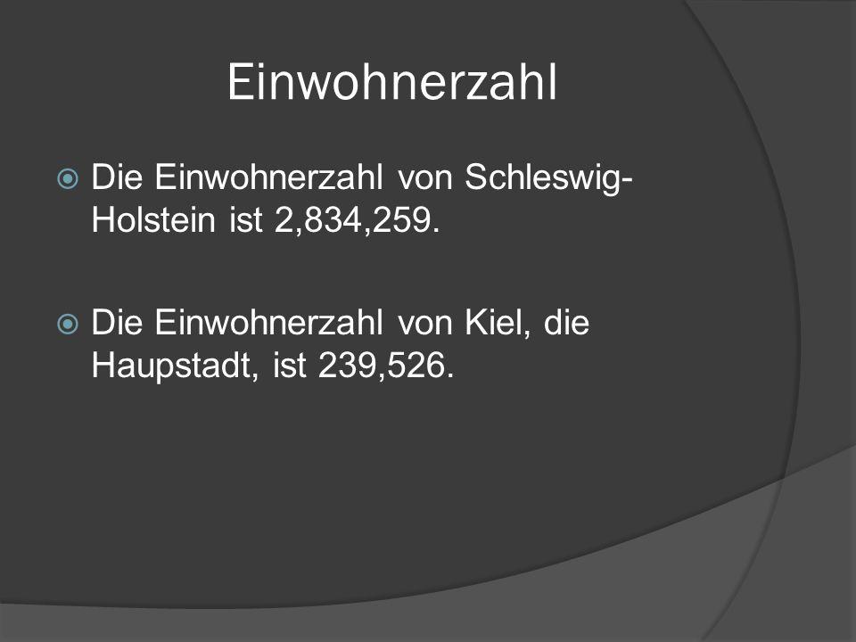 Einwohnerzahl Die Einwohnerzahl von Schleswig-Holstein ist 2,834,259.