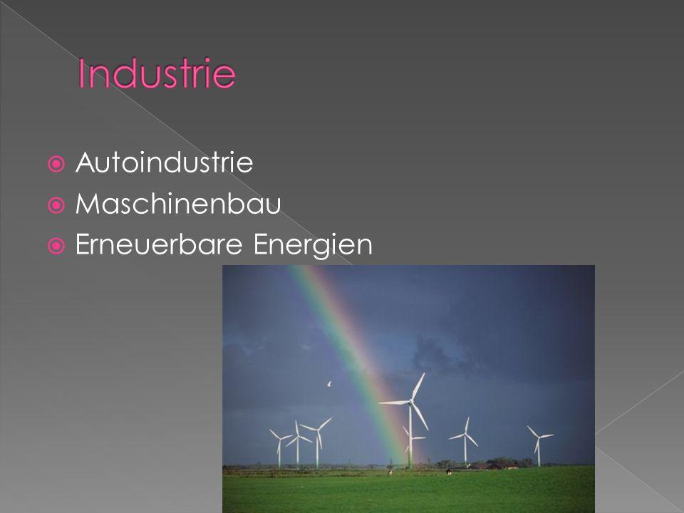 Industrie Autoindustrie Maschinenbau Erneuerbare Energien