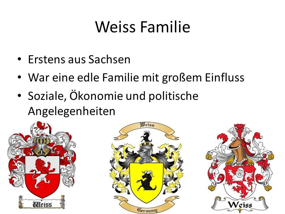 Weiss Familie Erstens aus Sachsen